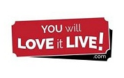 You will Love it Live